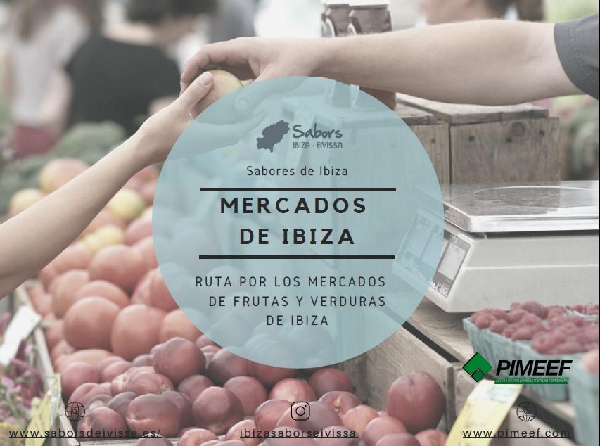 Ruta por los mercados de frutas, verduras, carnes y pescados de Ibiza